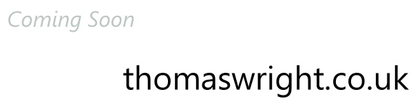 thomaswright.co.uk - Coming Soon